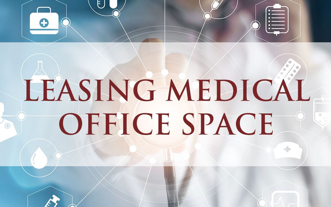 3 Questions Physicians Must Ask Before Leasing Medical Office Space